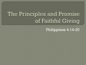 The Principles and Promise of Faithful Giving
