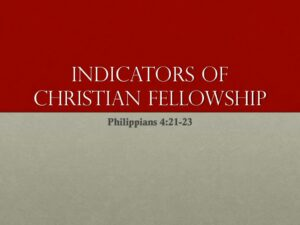 Indicators of Christian Fellowship