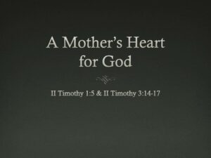 A Mother's Heart for God