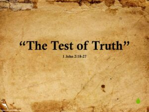 The Test of Truth