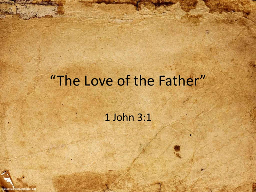 The Love of the Father
