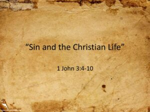 Sin and the Christian Life