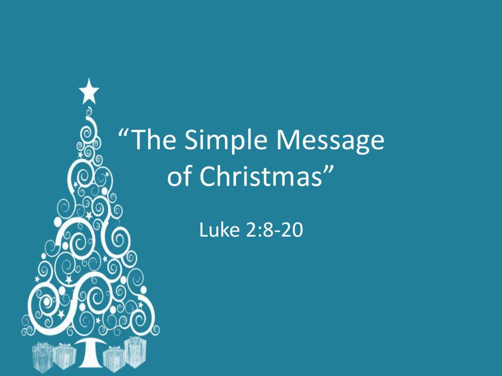 The Simple Message of Christmas