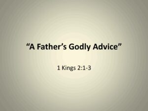 A Father's Godly Advice