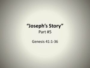 Joseph's Story - Part 5