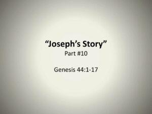 Joseph's Story – Part 10