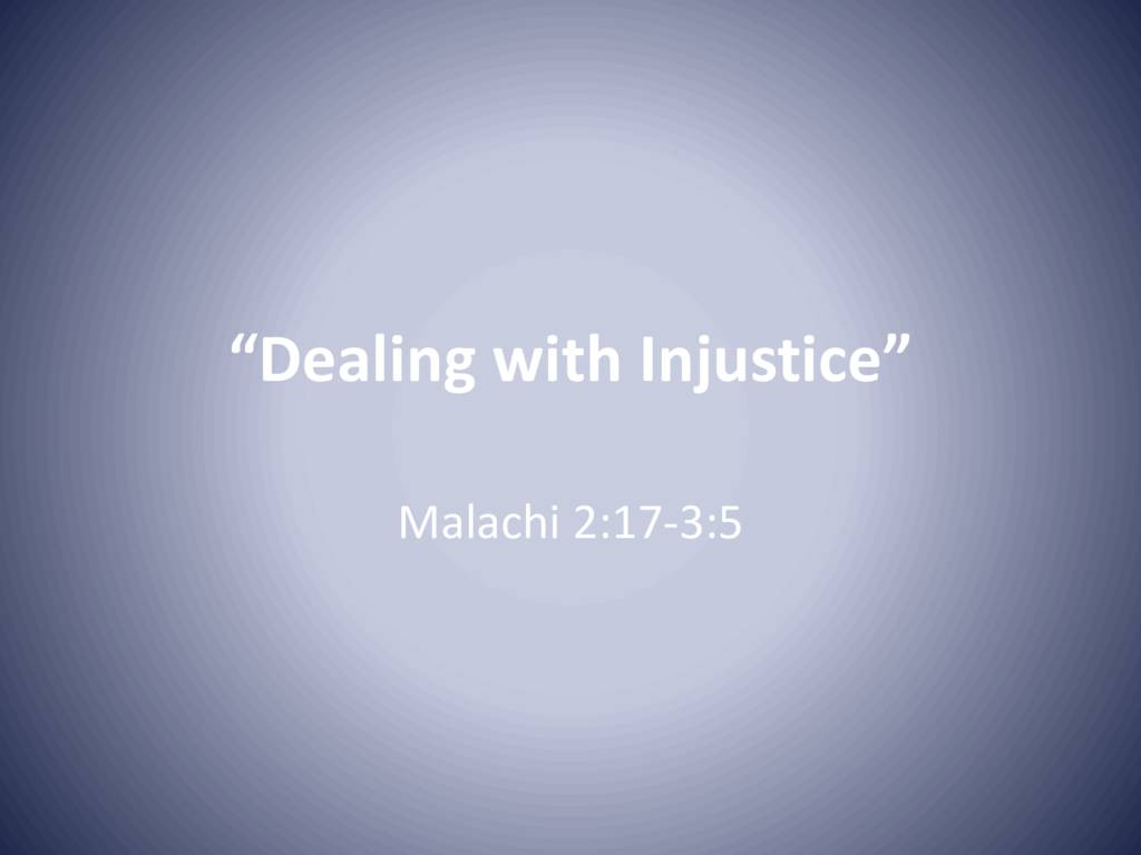 Dealing with Injustice