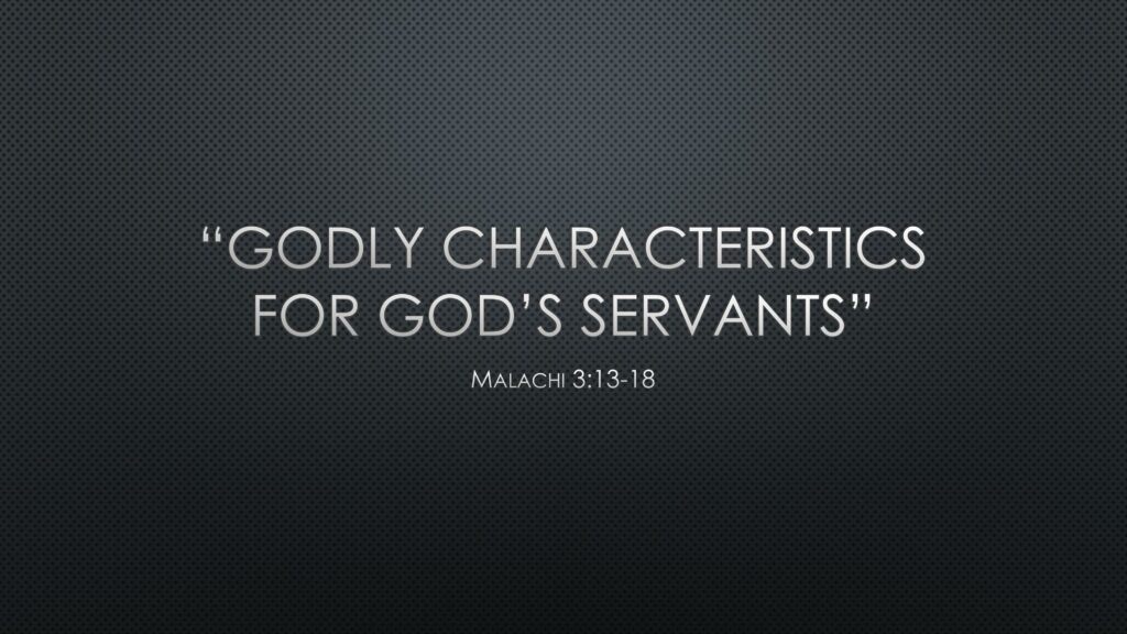 Godly Characteristics for God's Servant
