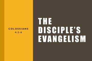 The Disciple's Evangelism