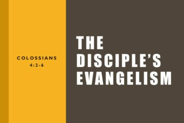 The Disciple's Evangelism – Part 2