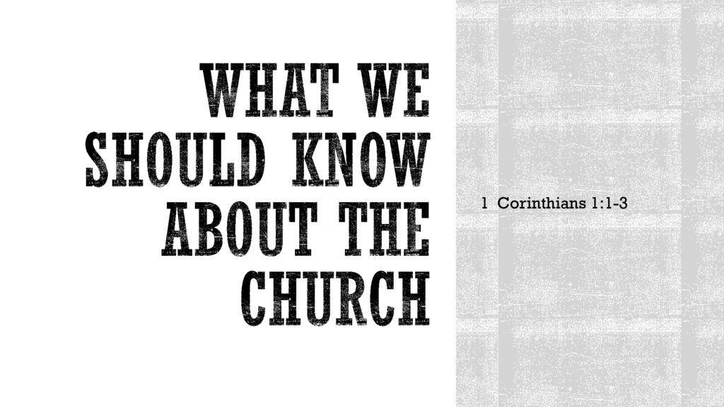 What We Should Know About the Church