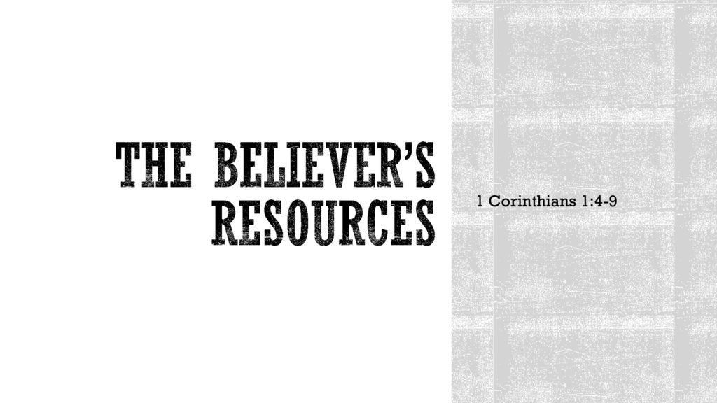 The Believer's Resources
