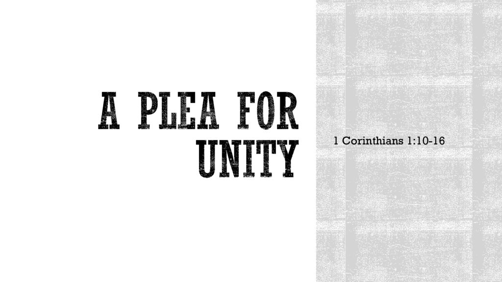 A Plea for Unity