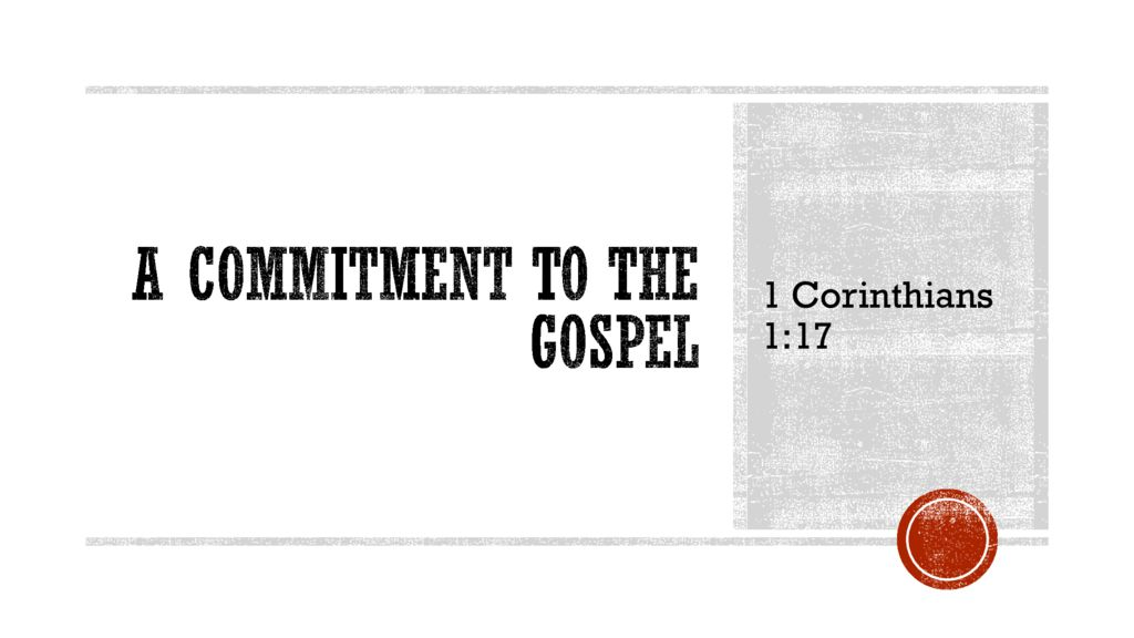 A Commitment to the Gospel