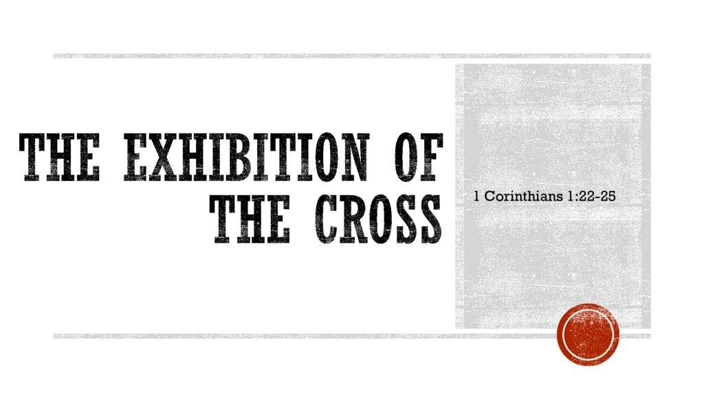 The Exhibition of the Cross