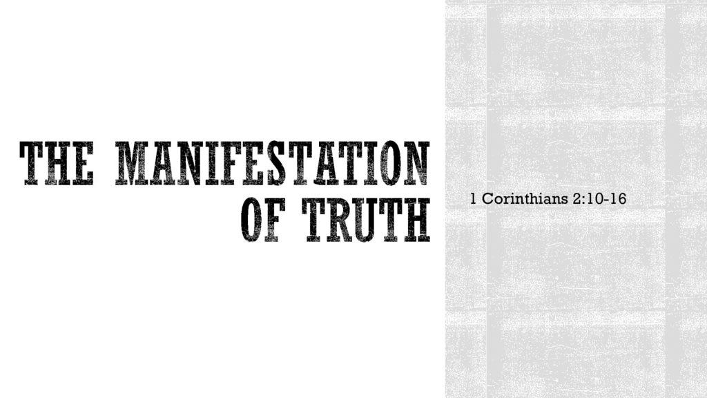 The Manifestation of Truth