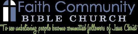 Faith Community Bible Church - 5890 North Winton Way; Winton, California 95388