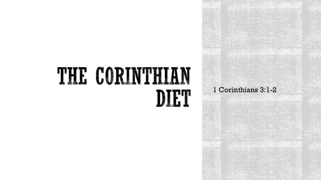 The Corinthian Diet