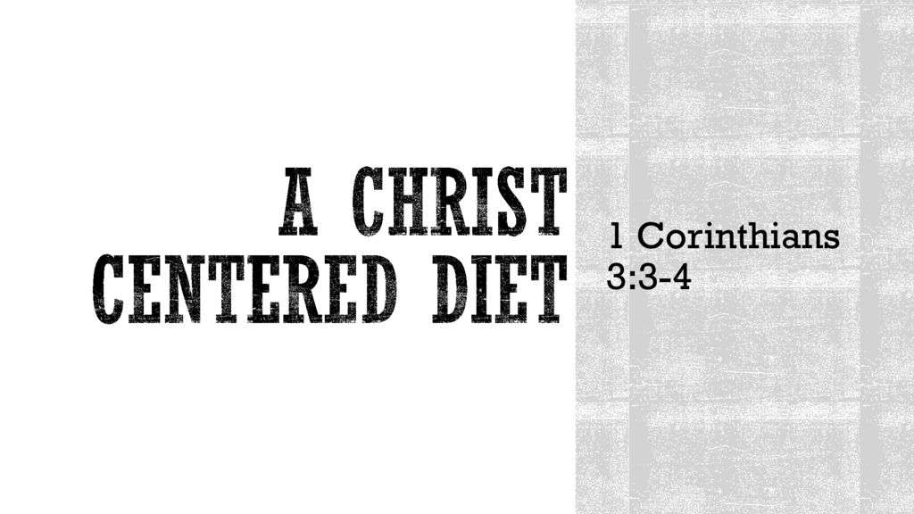 A Christ Centered Diet