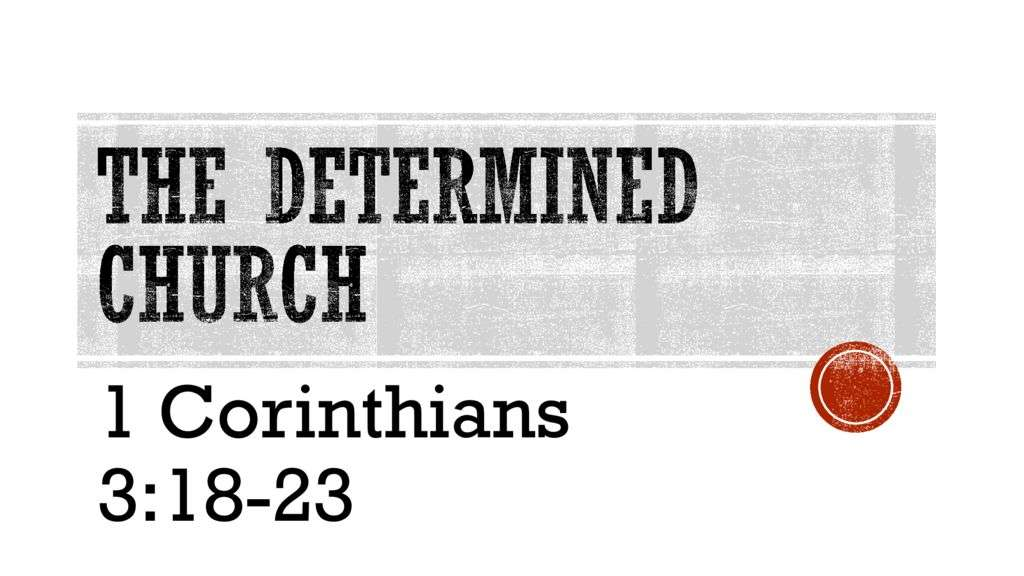 The Determined Church