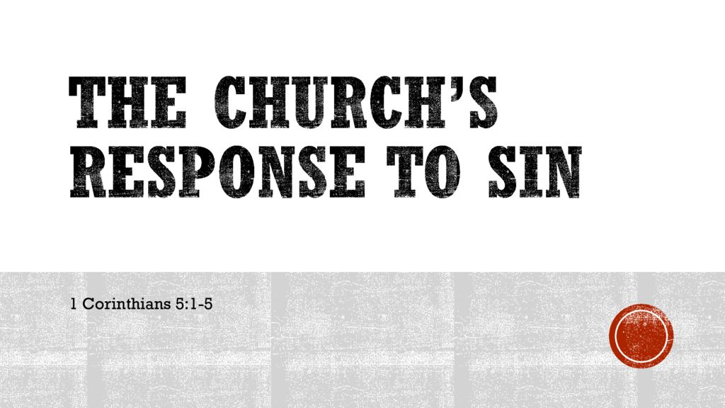 The Church's Response to Sin