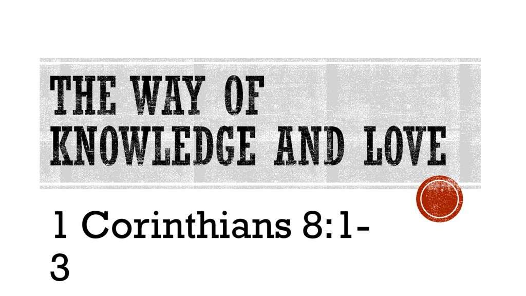 The Way of Knowledge and Love