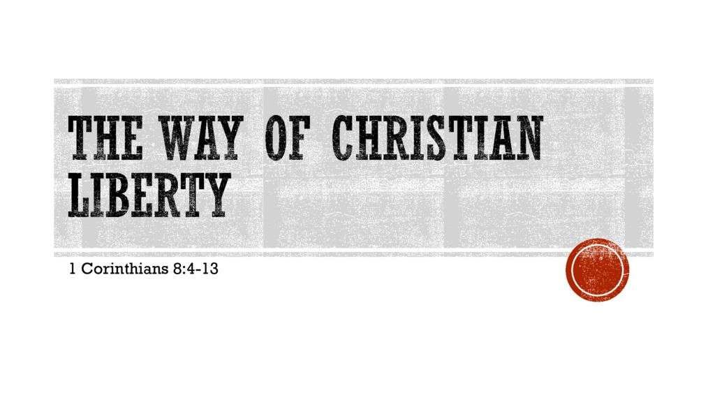 The Way of Christian Liberty