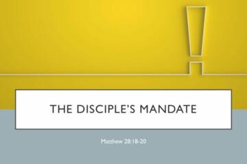 The Disciple's Mandate