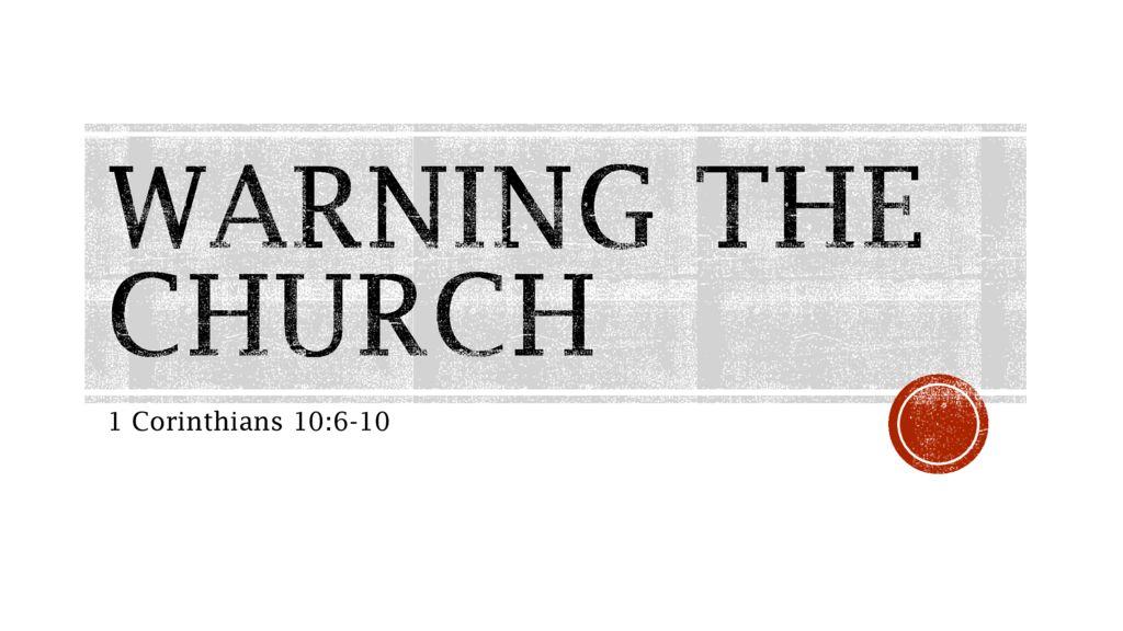 Warning the Church