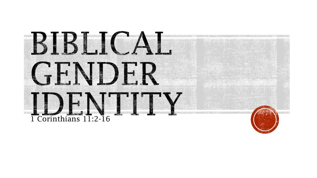 Biblical Gender Identity