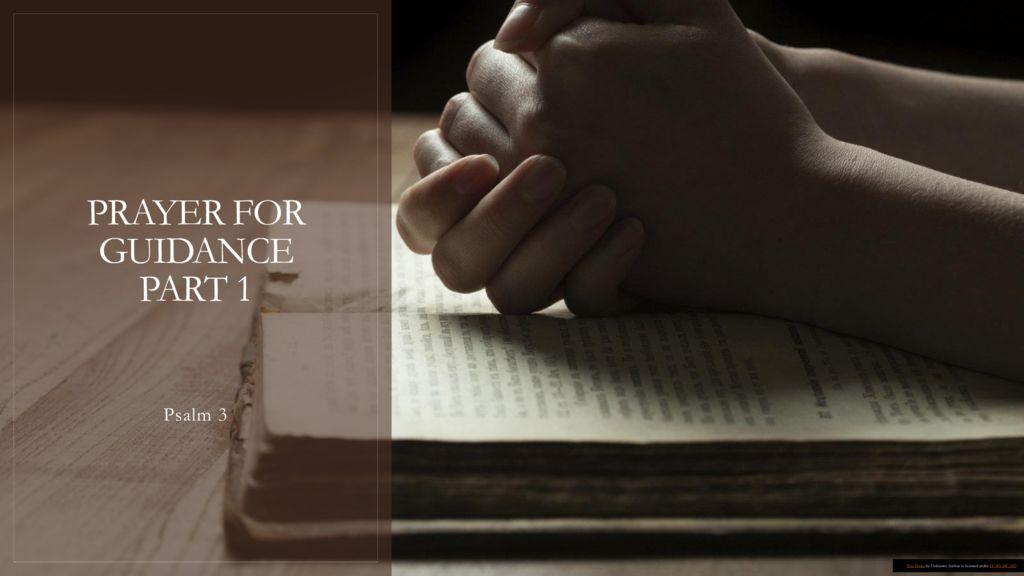 Prayer for Guidance Part 1