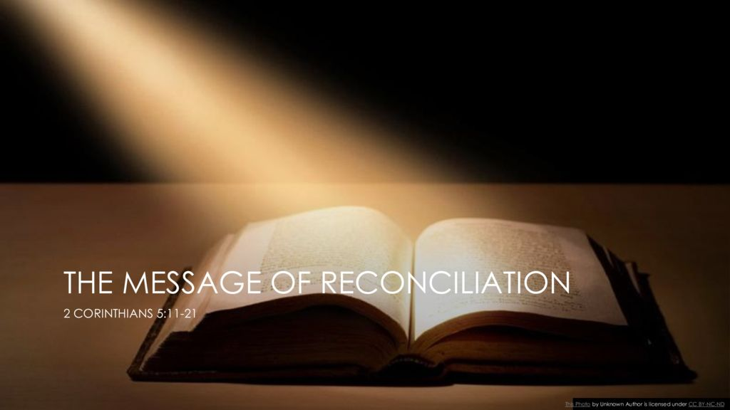 The Message of Reconciliation