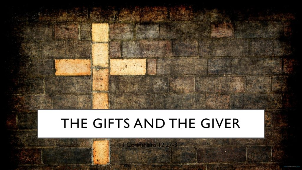 The Gifts and the Giver
