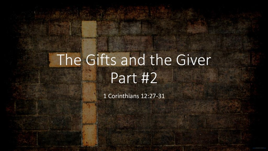The Gifts and the Giver Part 2
