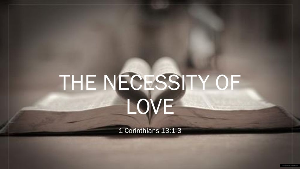 The Necessity of Love