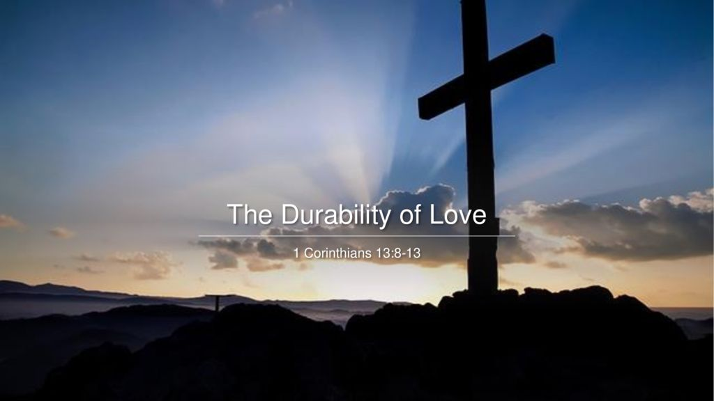 The Durability of Love