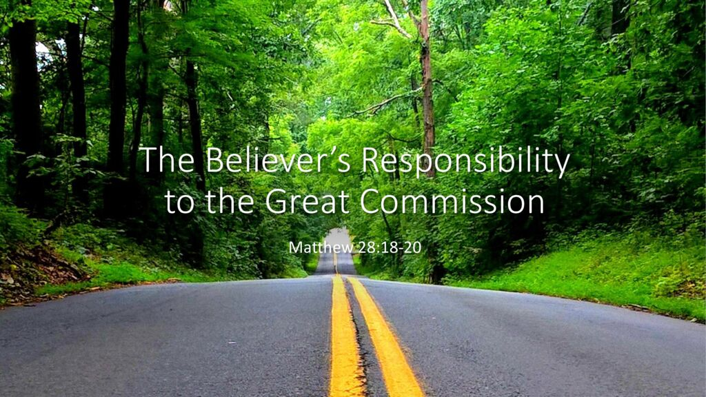 The Believer's Responsibility to the Great Commission