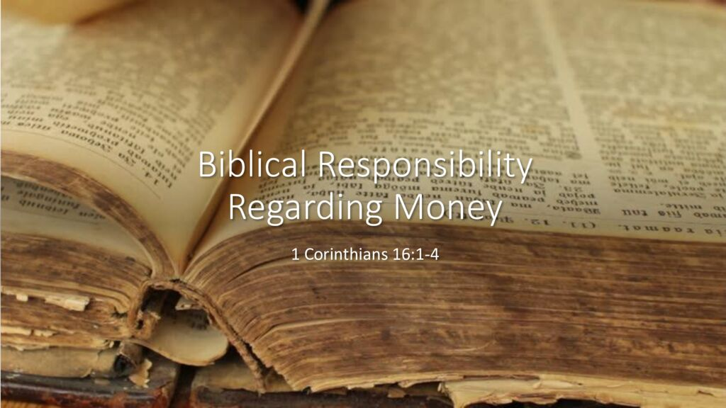 Biblical Responsibilities Regarding Money