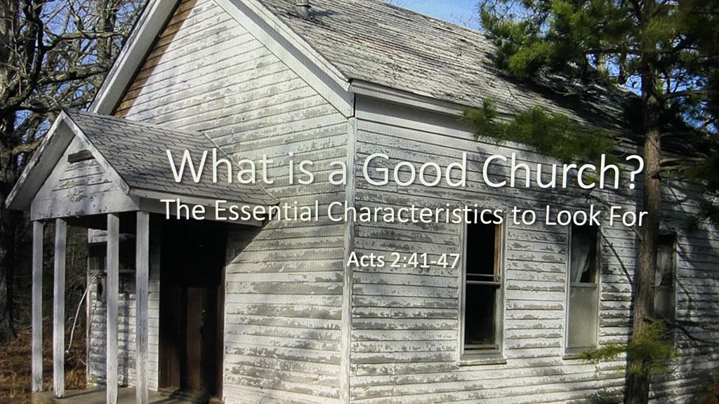 What is a Good Church?