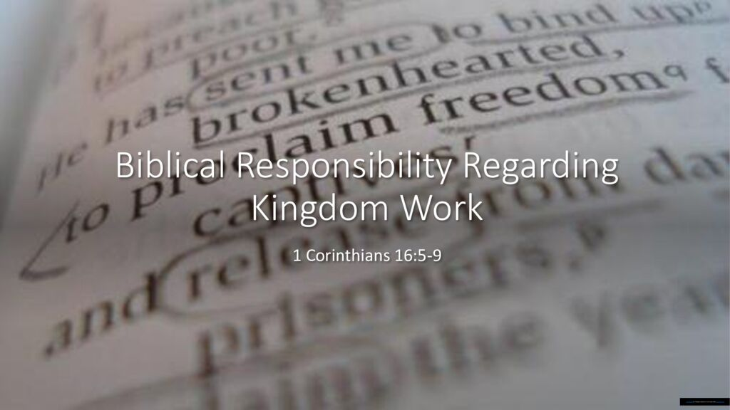 Biblical Responsibility Regarding Kingdom Work