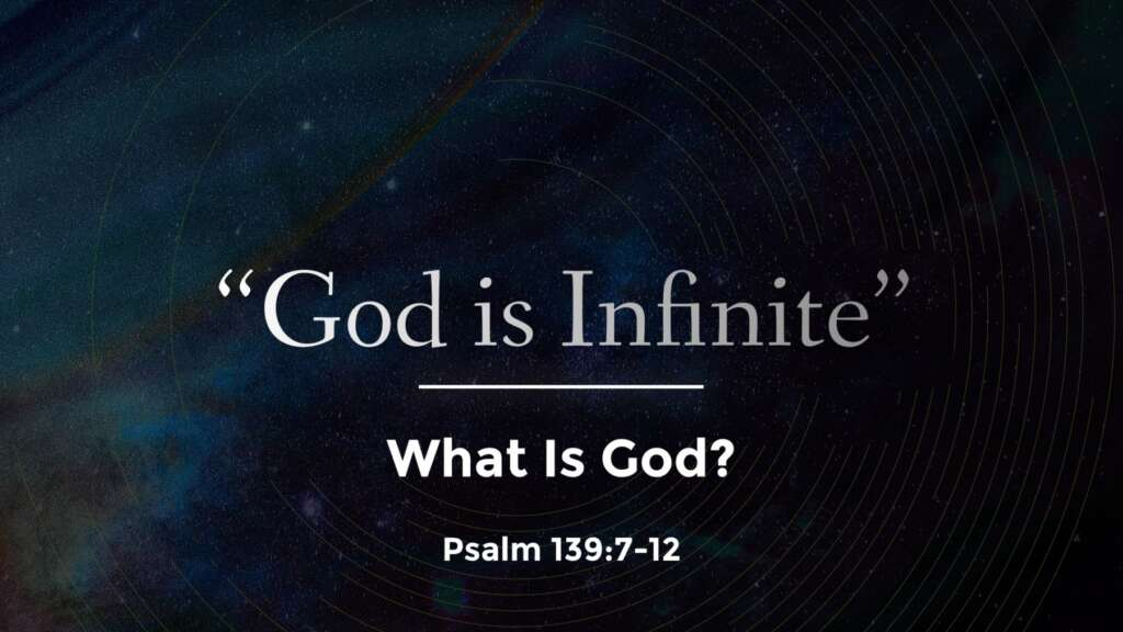 """""""God is Infinite"""" What is God? Part #2"""