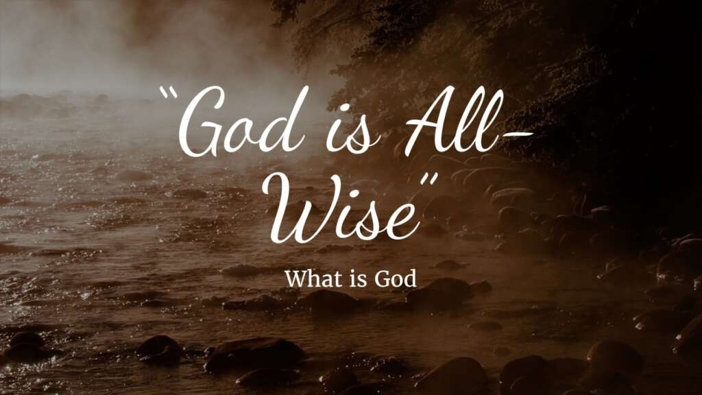 God is All-Wise