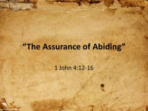 The Assurance of Abiding