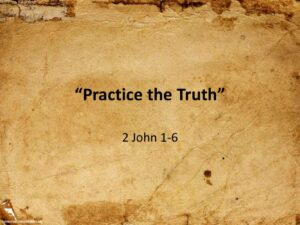 Practice the Truth