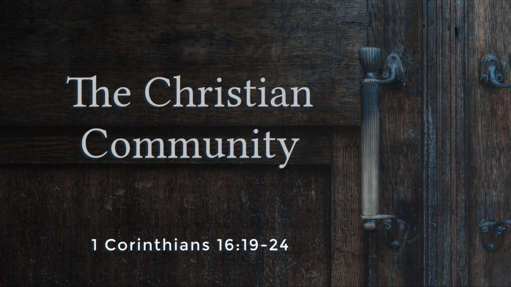 The Christian Community Part 2